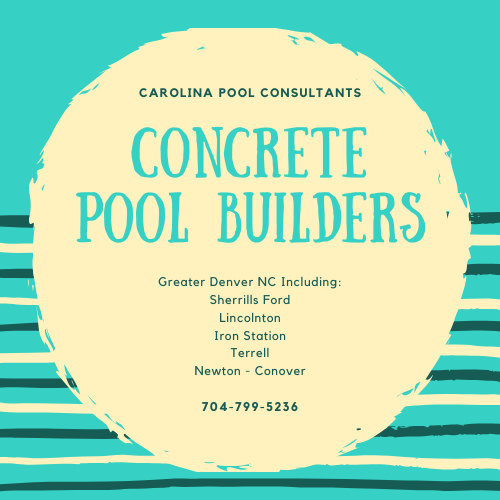 Best Swimming Pool Builder Denver NC Carolina Pool Consultants 704-799-5236