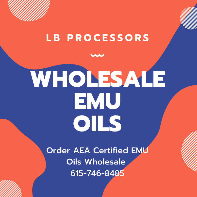 Order AEA Certified Emu Oils Wholesale from LB Processors 615-746-8485