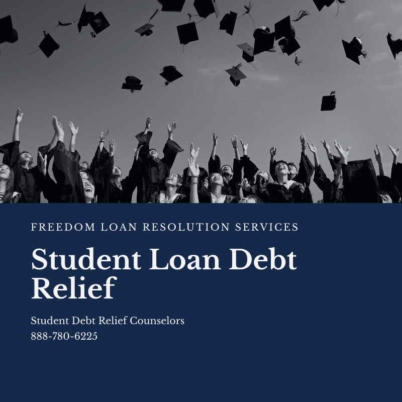 Best Student Loan Debt Relief Counselors 888-780-6225