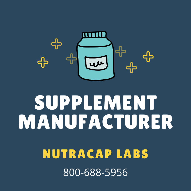 Get Private Label Supplement Manufacturing with NutraCap Labs 800-688-5956